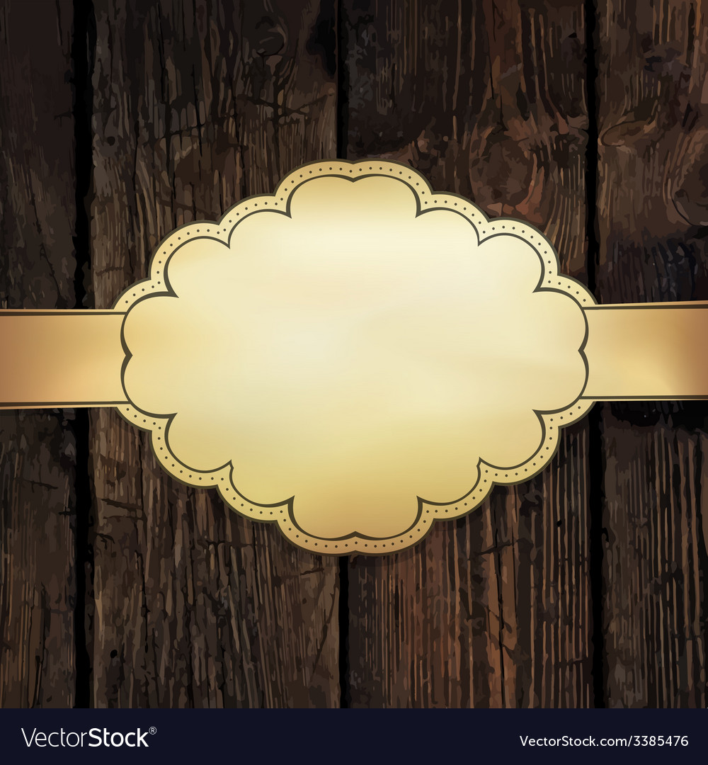 Golden label on wooden vector | Price: 1 Credit (USD $1)