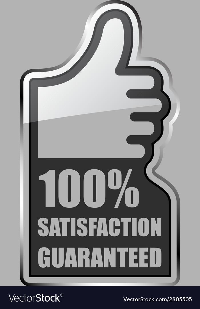 Glass thumb up satisfaction guaranteed label vector | Price: 1 Credit (USD $1)