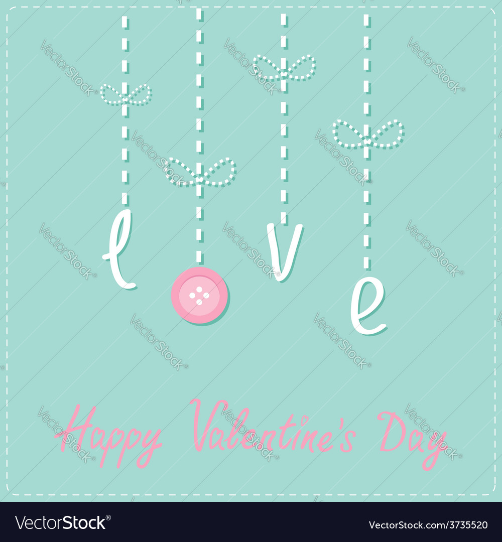 Hanging word love with button dash line love card vector | Price: 1 Credit (USD $1)