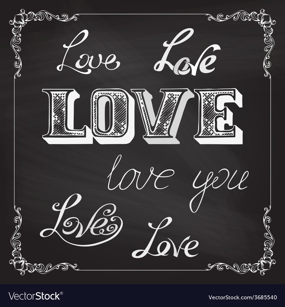 Love lettering on chalkboard background vector | Price: 1 Credit (USD $1)