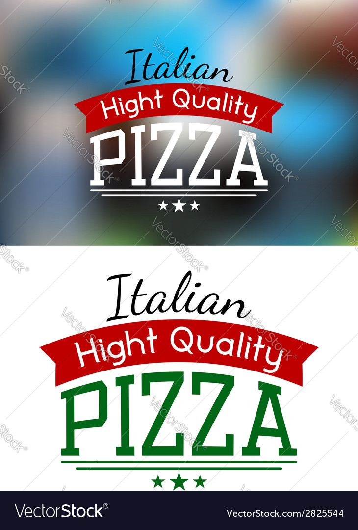 Italian pizza label or banner vector | Price: 1 Credit (USD $1)