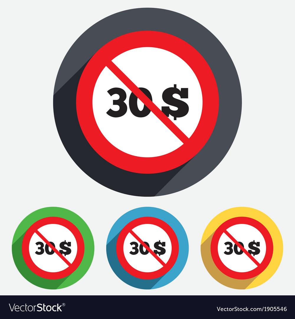 No 30 dollars sign icon usd currency symbol vector | Price: 1 Credit (USD $1)