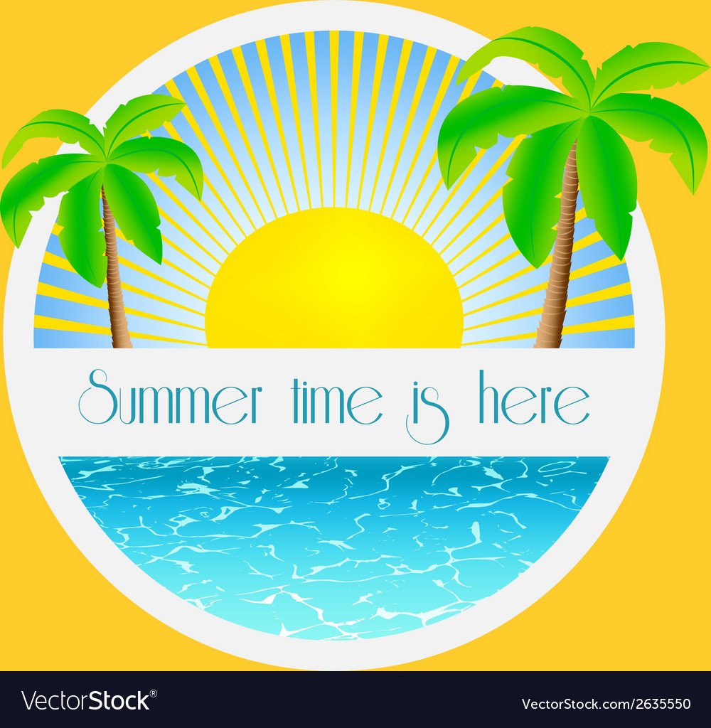 Summer time is here - vector | Price: 1 Credit (USD $1)