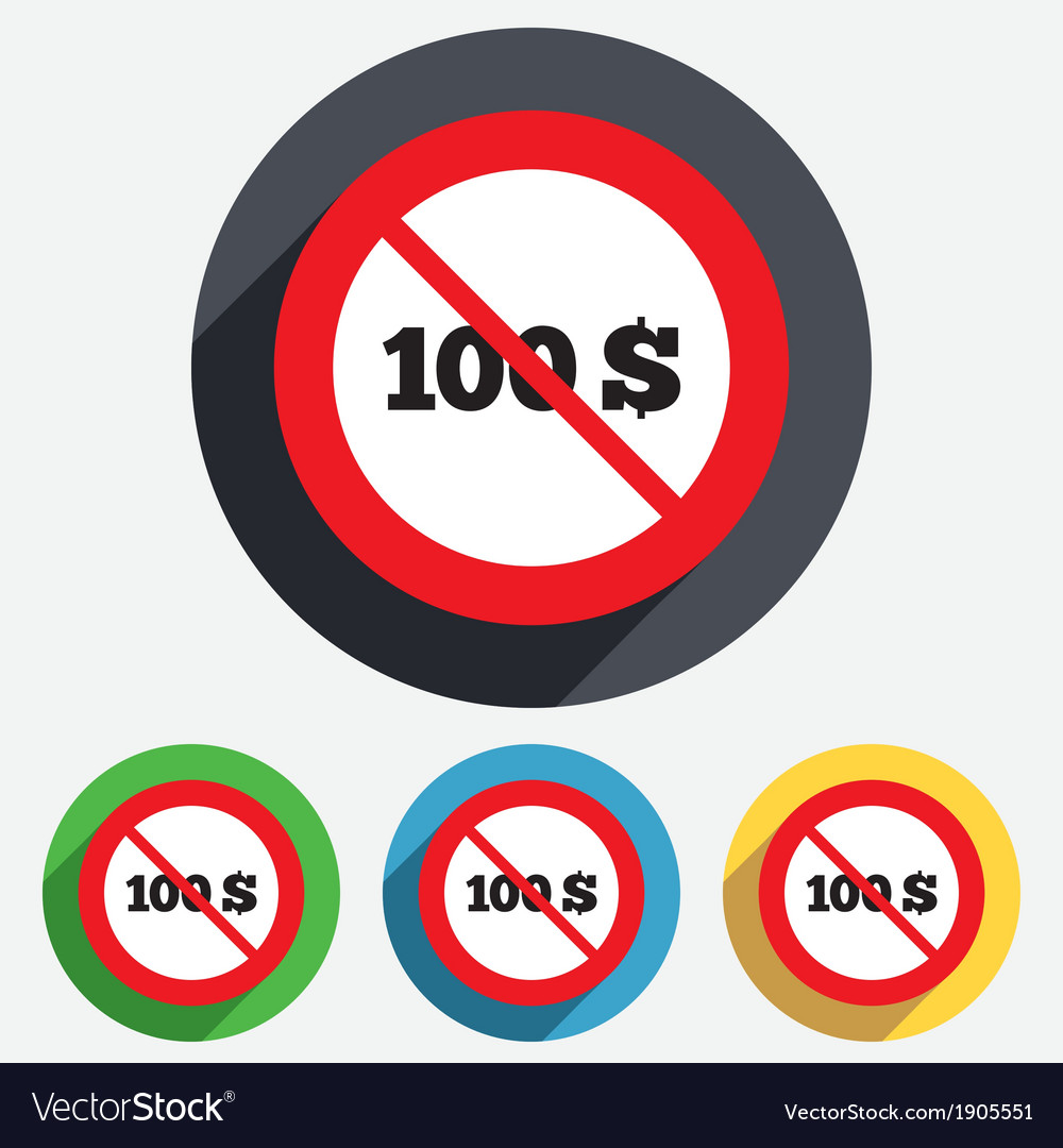No 100 dollars sign icon usd currency symbol vector | Price: 1 Credit (USD $1)