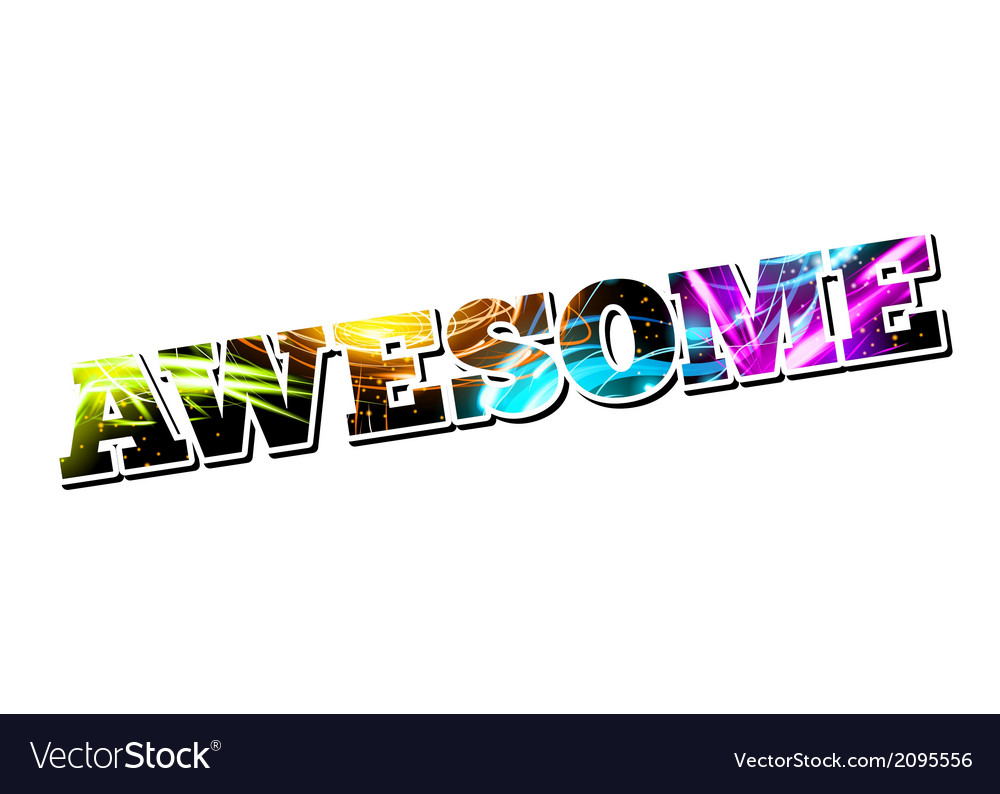 Customizable light effect word awesome vector | Price: 1 Credit (USD $1)