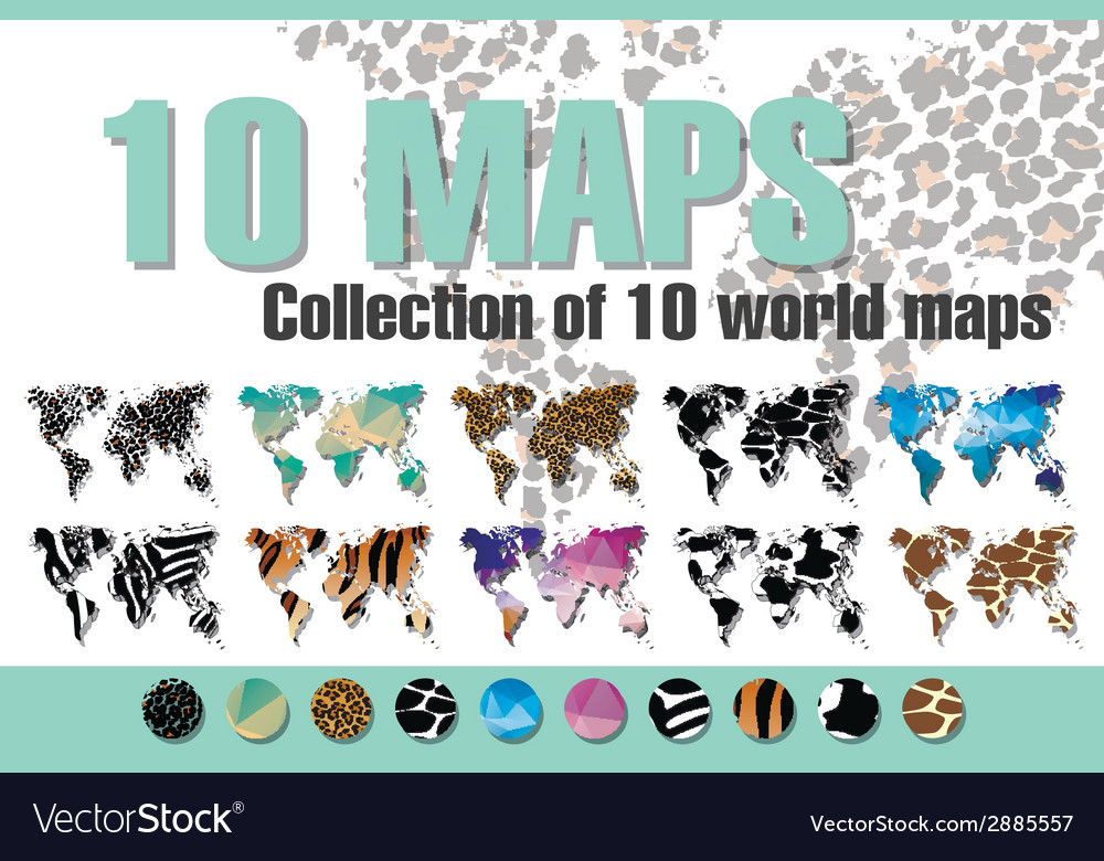Collection of 10 world maps in different designs vector | Price: 1 Credit (USD $1)