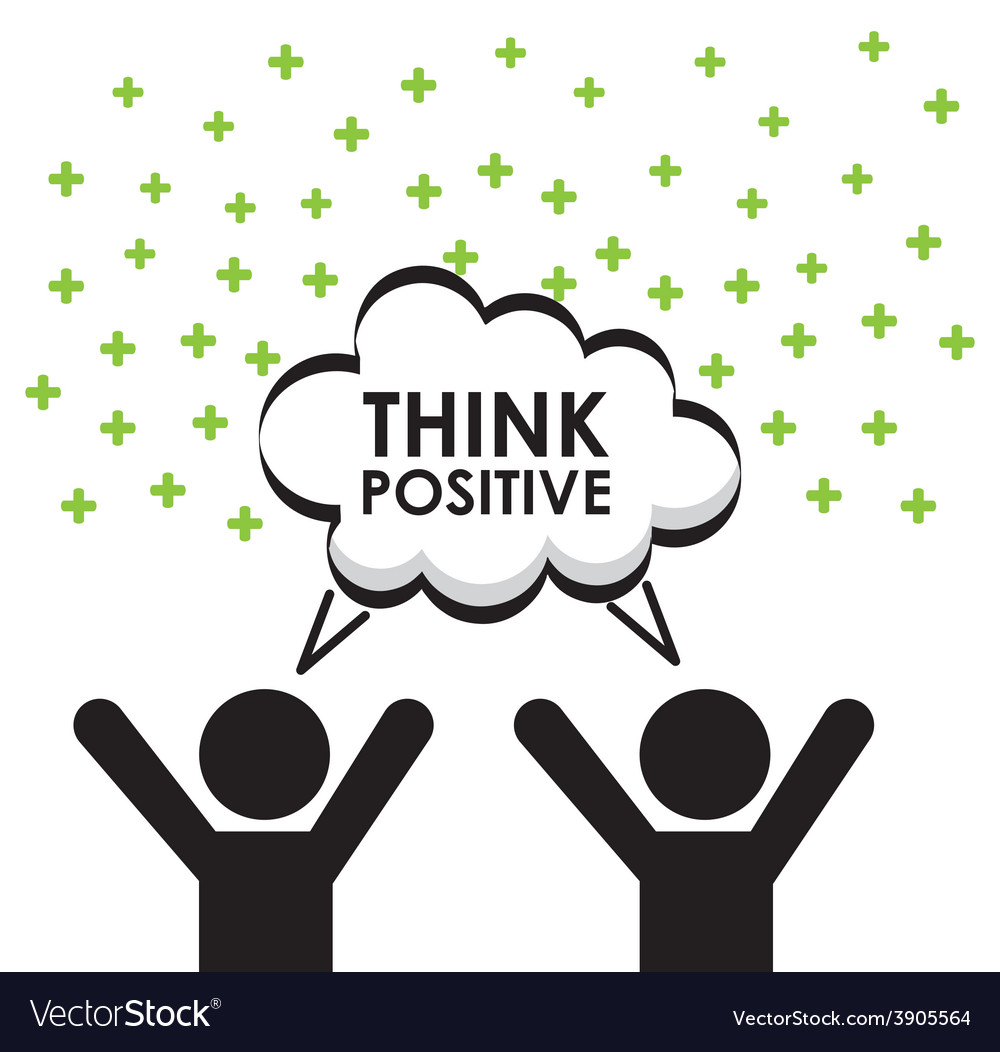 Think positive vector | Price: 1 Credit (USD $1)