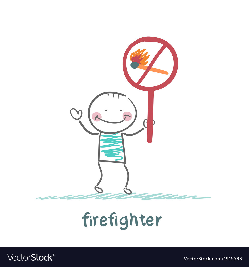 Firefighter holding the sign ban on burning stick vector | Price: 1 Credit (USD $1)