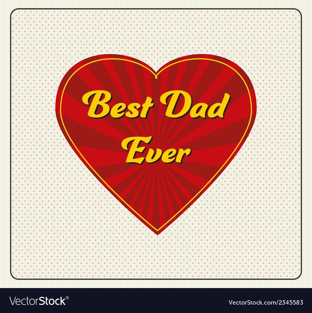 Happy fathers day greeting card vector | Price: 1 Credit (USD $1)