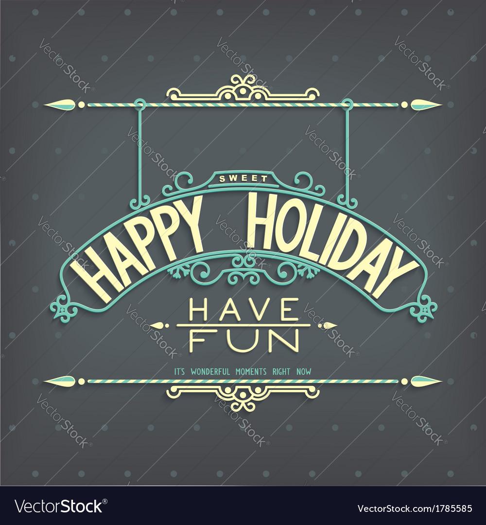Holiday retro design lettering ornament vector | Price: 1 Credit (USD $1)