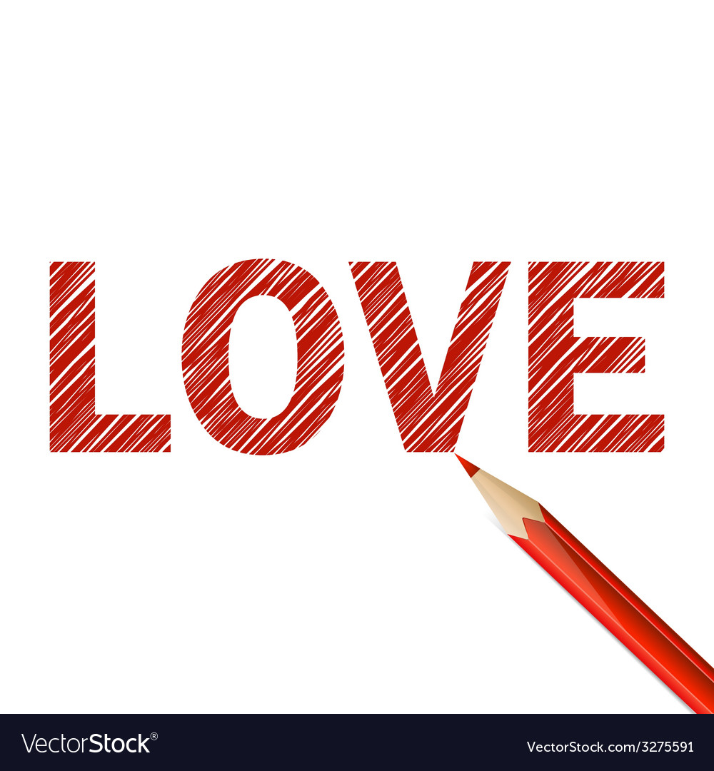 Love word drawn with red pencil vector | Price: 1 Credit (USD $1)
