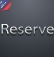 Reserved icon symbol 3d style trendy modern design vector