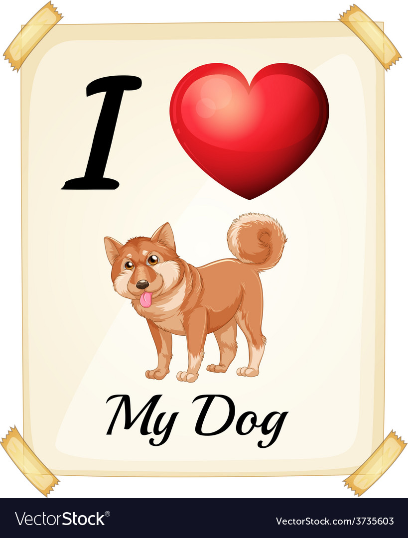 A flashcard showing the love of a dog vector | Price: 1 Credit (USD $1)