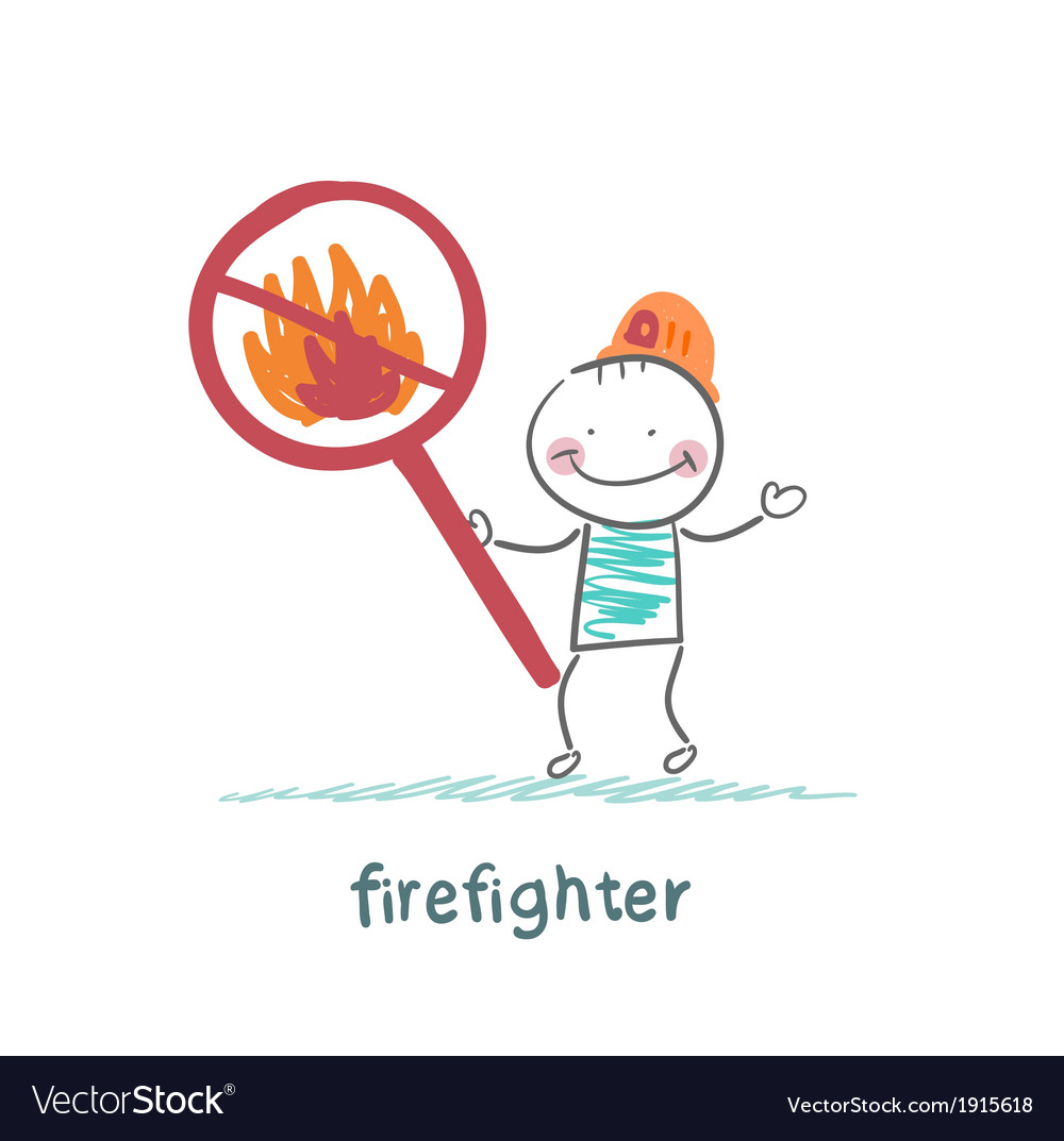 Fireman holding the sign ban on fire vector | Price: 1 Credit (USD $1)