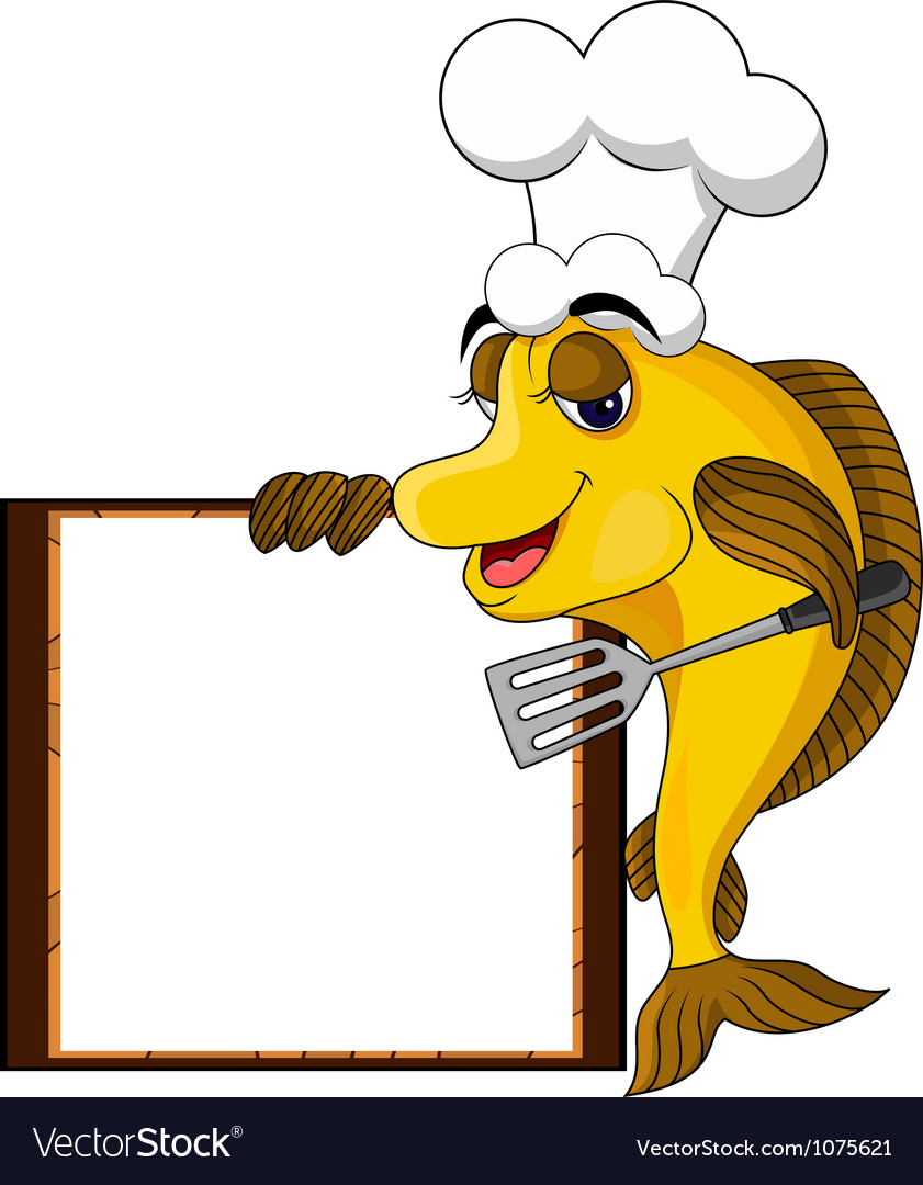 Funny yellow cartoon cook fish with blank sign vector