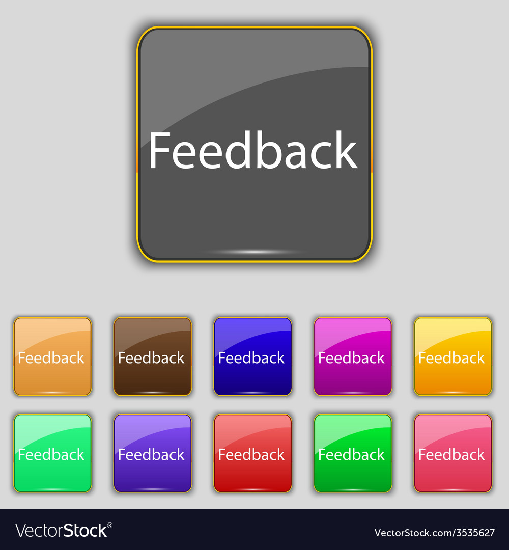 Feedback sign icon set of colored buttons vector | Price: 1 Credit (USD $1)