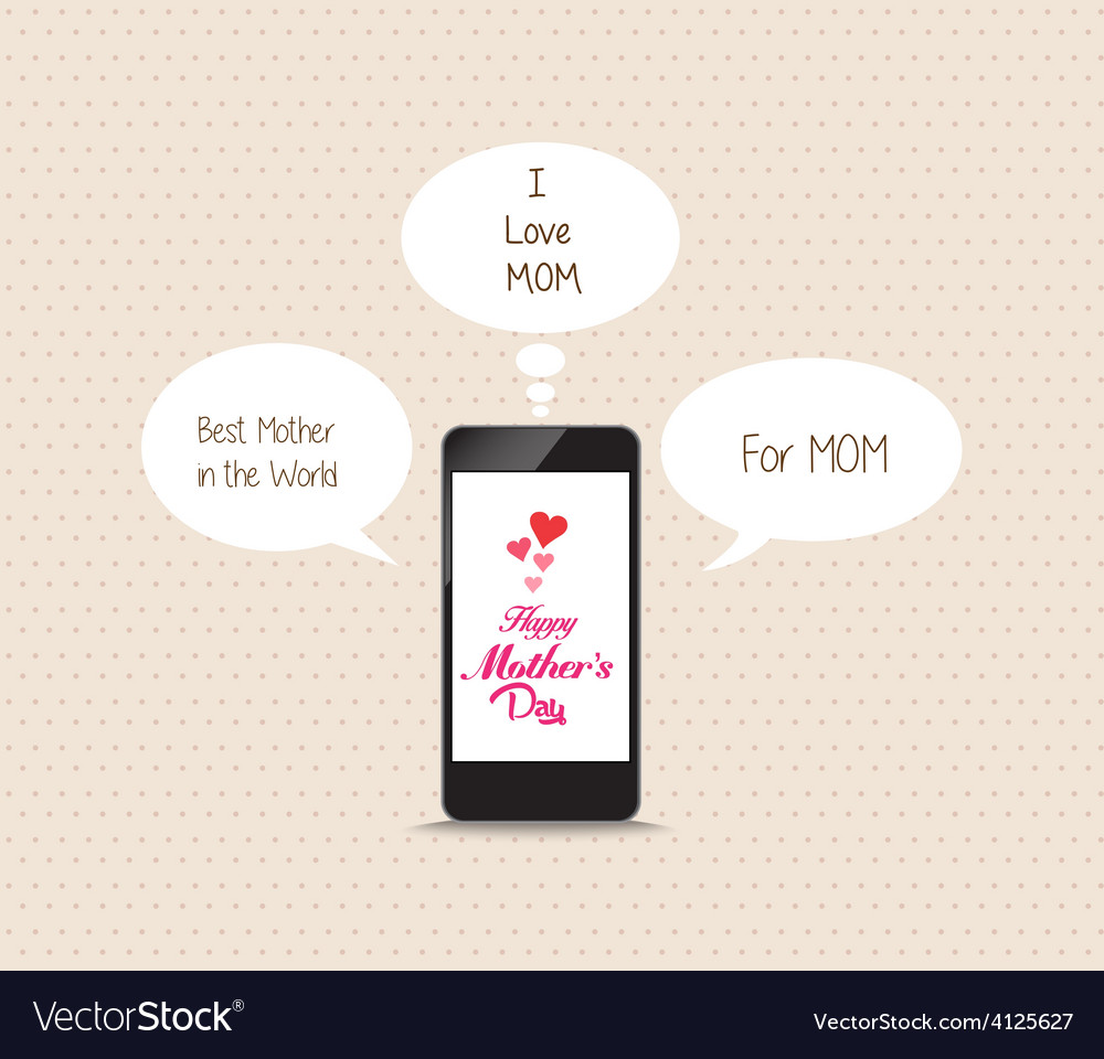 Message to mothers lovely frome cellphone vector | Price: 1 Credit (USD $1)