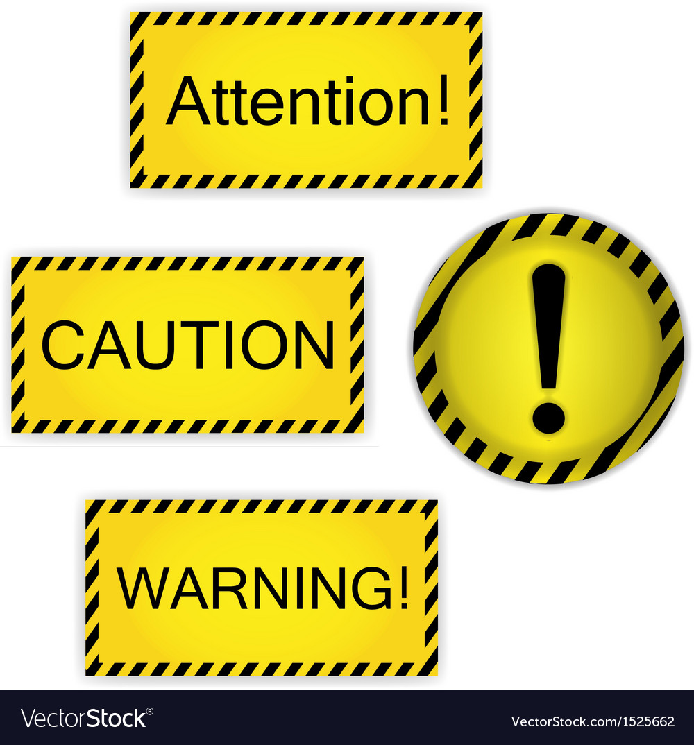 Warning attention caution vector | Price: 1 Credit (USD $1)