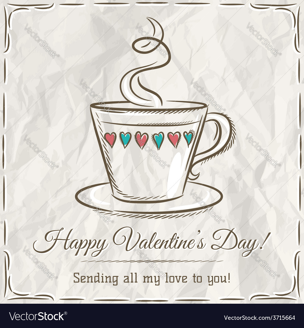 Valentine card with cup of hot drink and wishes te vector | Price: 1 Credit (USD $1)