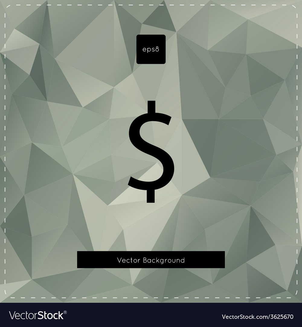 Dollar polygonal background vector | Price: 1 Credit (USD $1)