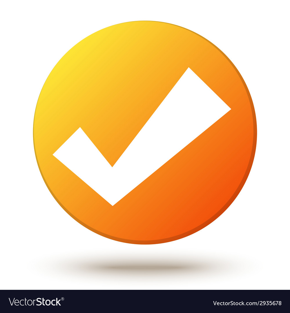 Orange circle shape internet button with check vector   Price: 1 Credit (USD $1)