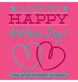 Happy mothers day typographic card in format vector
