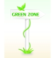Signpost with an inscription the green zone vector