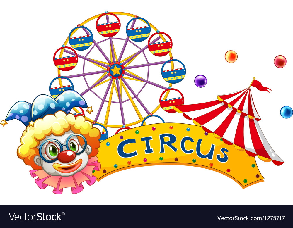 A clown beside a circus signboard vector | Price: 1 Credit (USD $1)