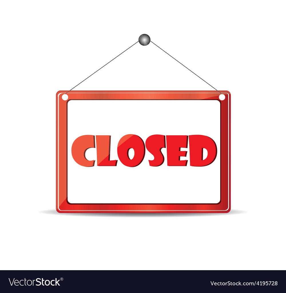 Closed signboard vector | Price: 1 Credit (USD $1)