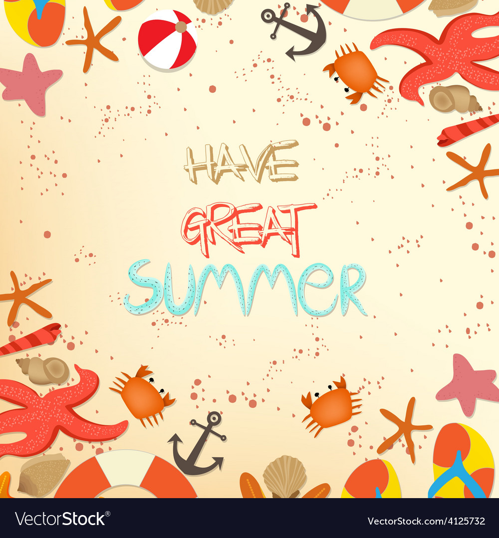 Have great summer holidays vector | Price: 1 Credit (USD $1)