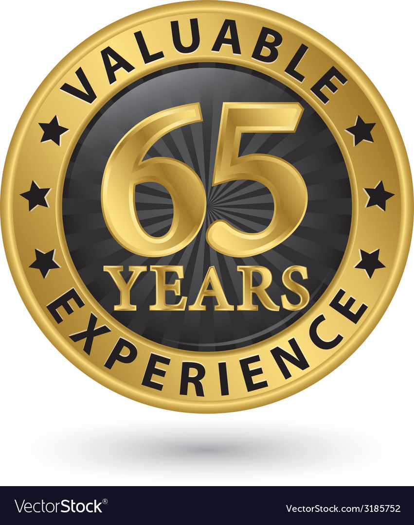 65 years valuable experience gold label vector | Price: 1 Credit (USD $1)