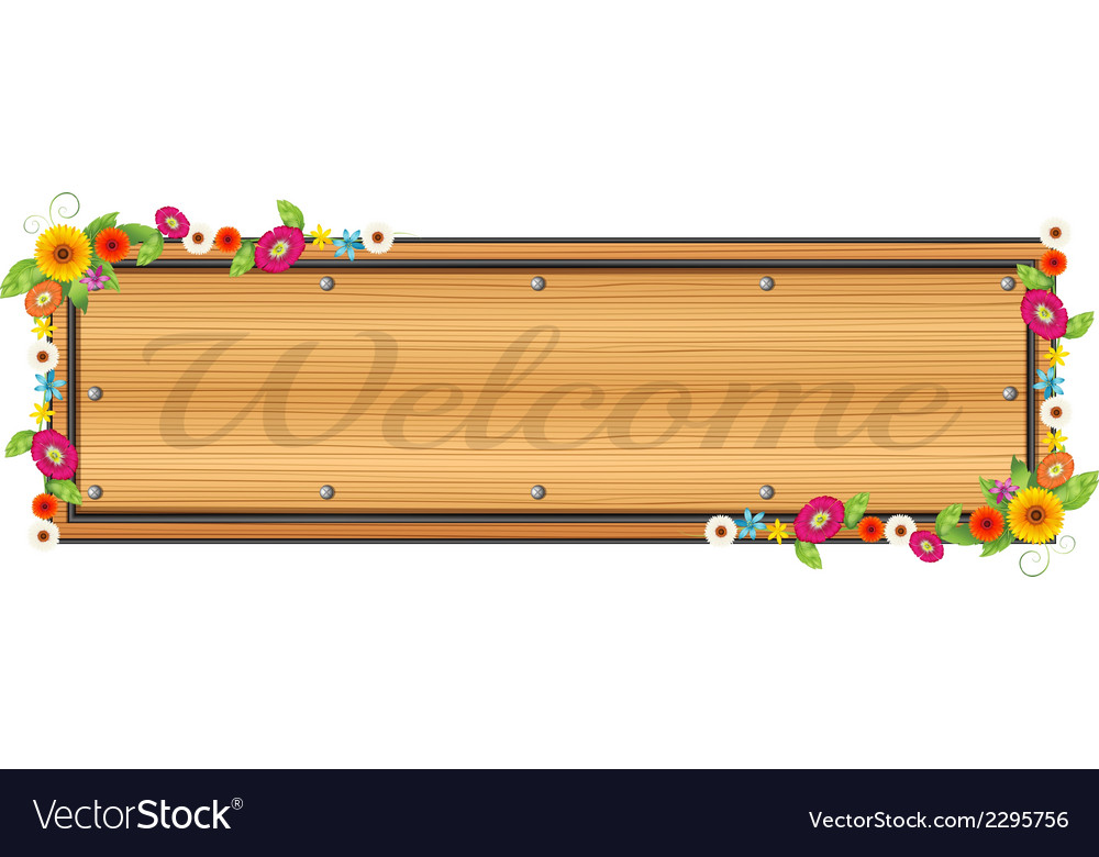 A wooden signboard with a welcome sign vector | Price: 1 Credit (USD $1)