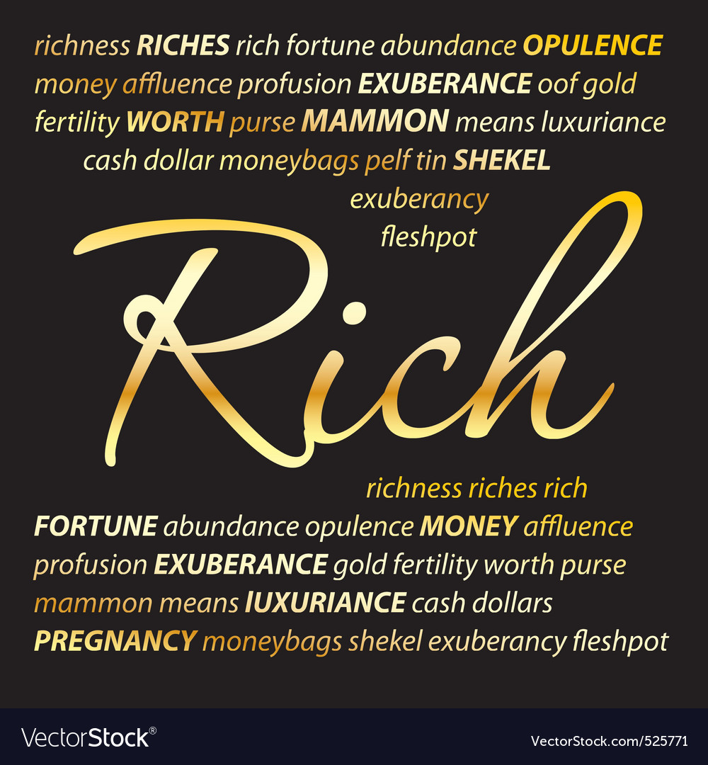 Rich vector | Price: 1 Credit (USD $1)