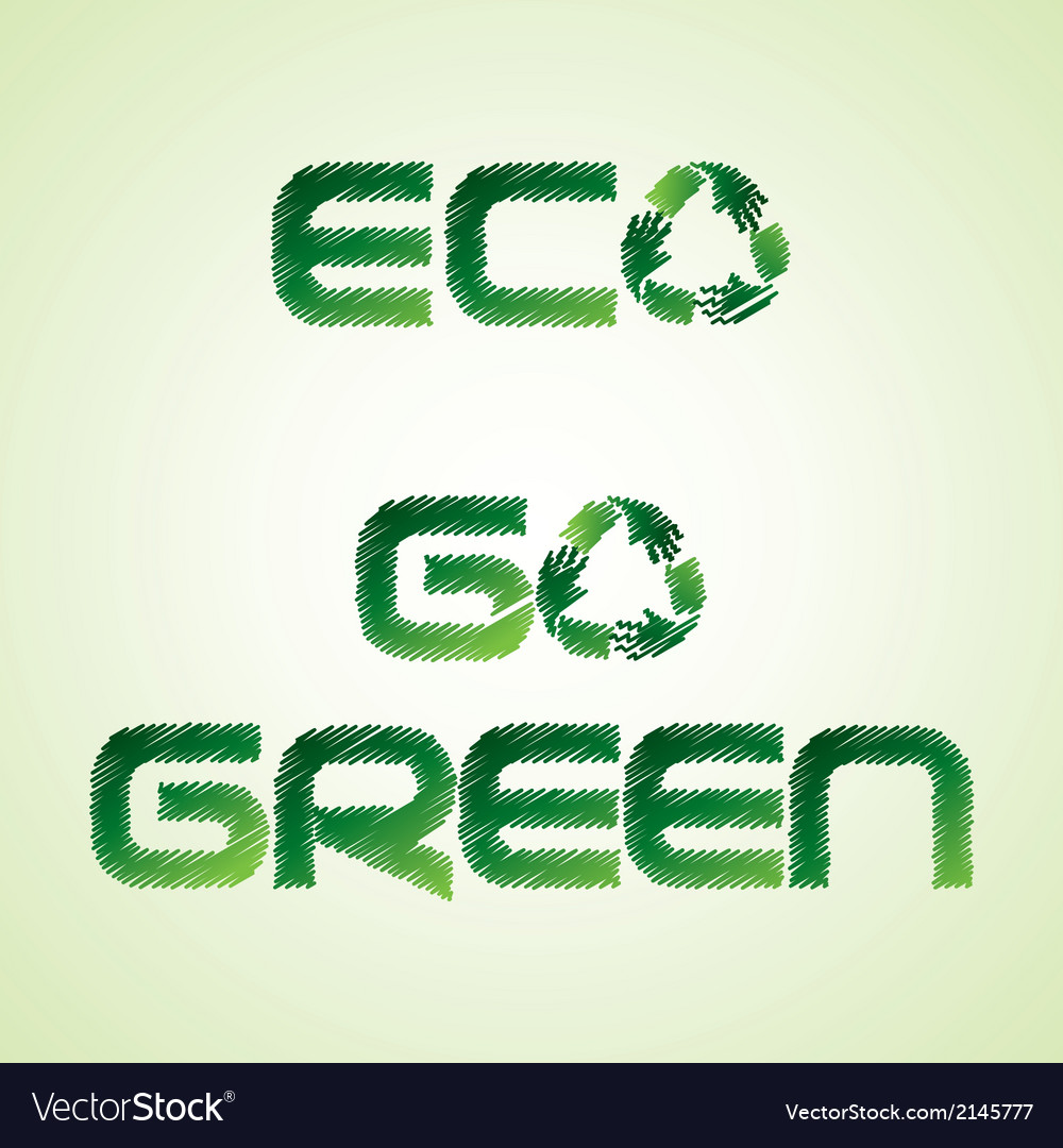 Sketched eco and go green word by recycle icon vector | Price: 1 Credit (USD $1)