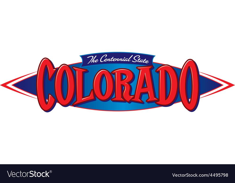 Colorado the centennial state vector | Price: 1 Credit (USD $1)