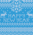 Happy new year scandinavian style seamless knitted vector