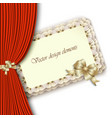 Elegant invitation with gold bow and red curtain vector
