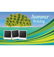 Summer holiday card with beautiful tropical island vector