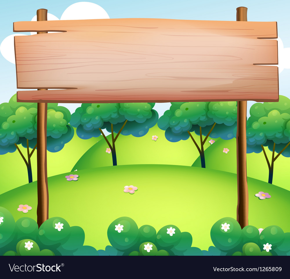 An empty wooden board at the top of the hills vector | Price: 1 Credit (USD $1)