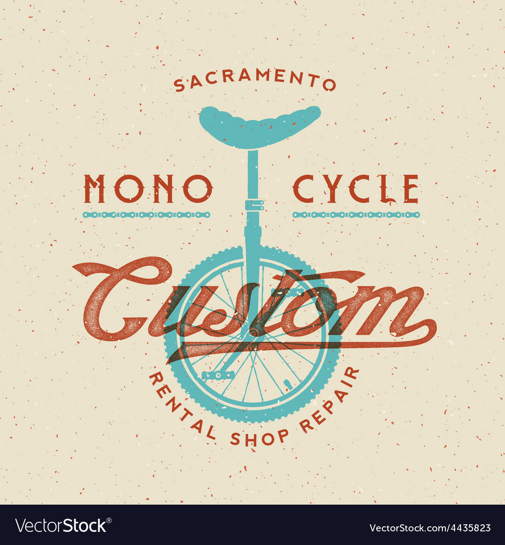 Mono-cycle custom rental shop and repair retro vector | Price: 1 Credit (USD $1)