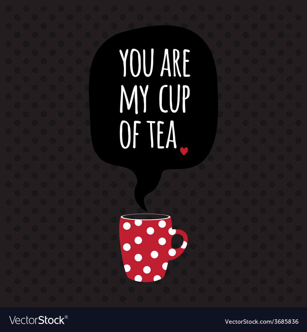 Greeting card lettering i love tea vector