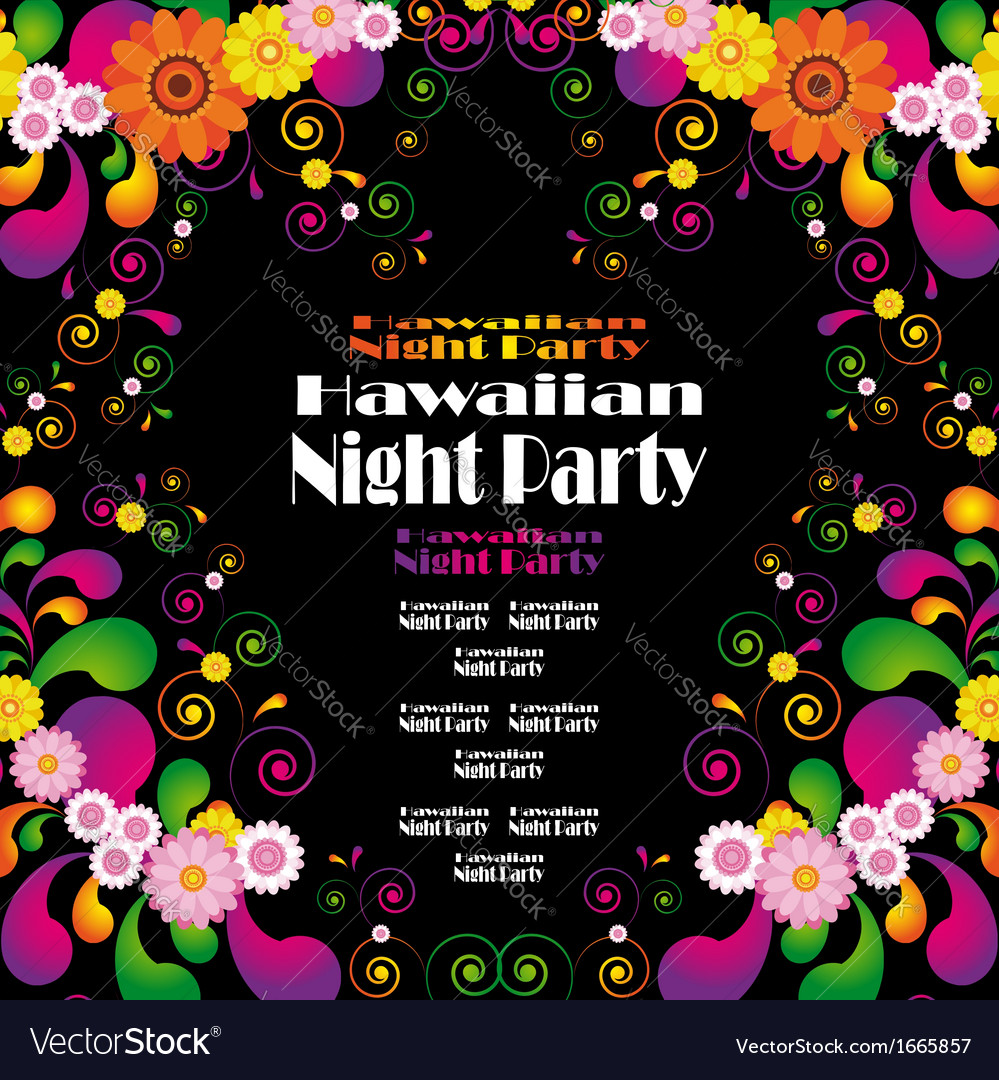 Flower frame for the poster of hawaiian night vector | Price: 1 Credit (USD $1)