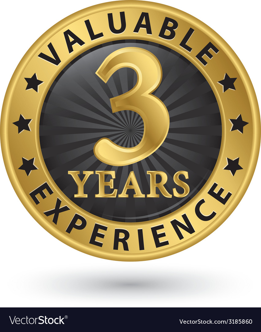 3 years valuable experience gold label vector | Price: 1 Credit (USD $1)
