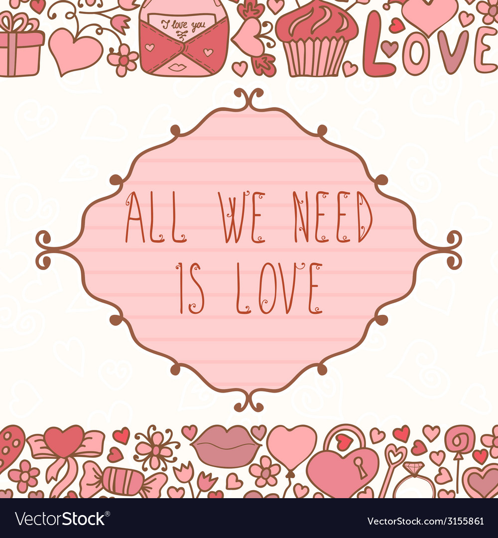Greeting card all we need is love abstract vector | Price: 1 Credit (USD $1)