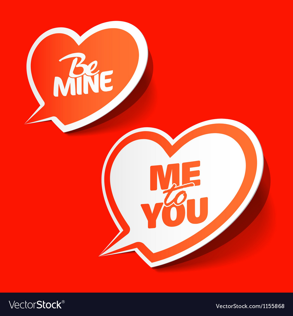 Be mine and me to you hearts vector | Price: 1 Credit (USD $1)