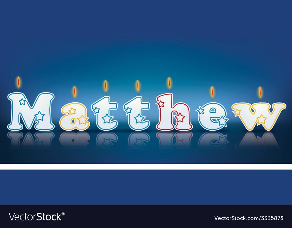 Matthew written with burning candles vector | Price: 1 Credit (USD $1)