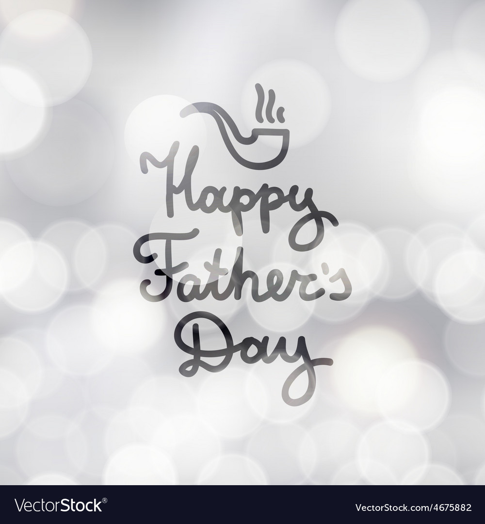 Happy fathers day vector | Price: 1 Credit (USD $1)
