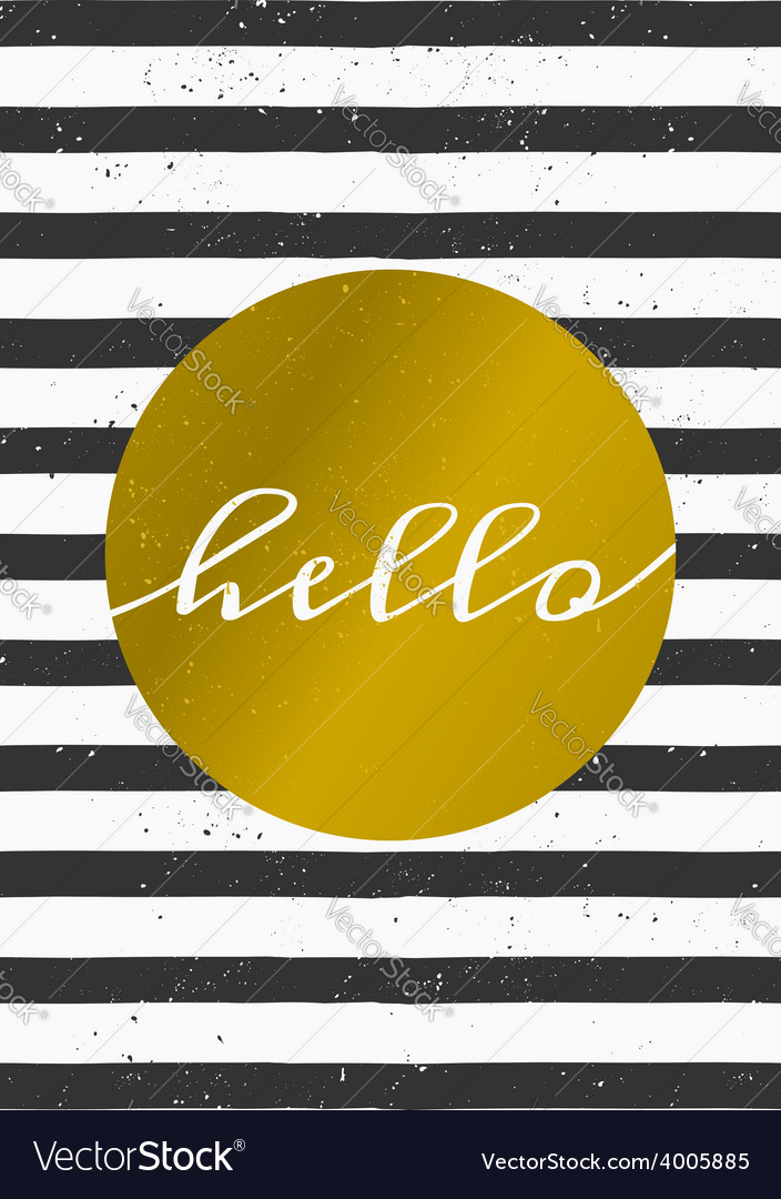 Black and white stripes gold circle hello card vector | Price: 1 Credit (USD $1)