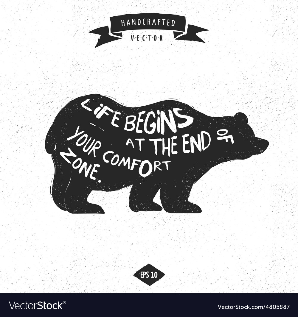 Inspiration quote hipster design label  bear vector