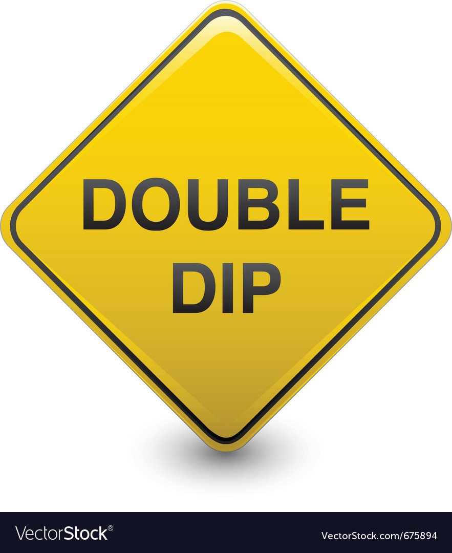 Double dip warning vector | Price: 1 Credit (USD $1)